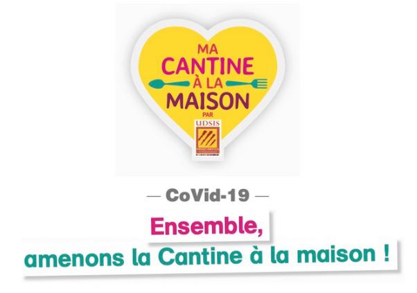 L'UDSIS lance « La Cantine à la Maison » !